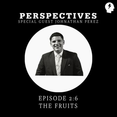 Cover art for S2 Episode #6 The Fruits