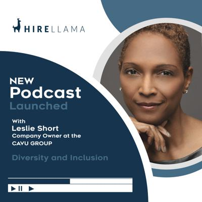 Cover art for Future of Work | Leslie Short founder of the Cavu group talks about how companies need to think about Diversity & Inclusion