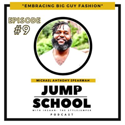 Cover art for Embracing Big Guy Fashion with Michael Anthony Spearman