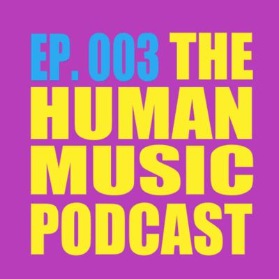 The Human Music Podcast