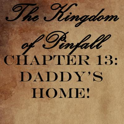 Cover art for Chapter 13: Daddy's Home!