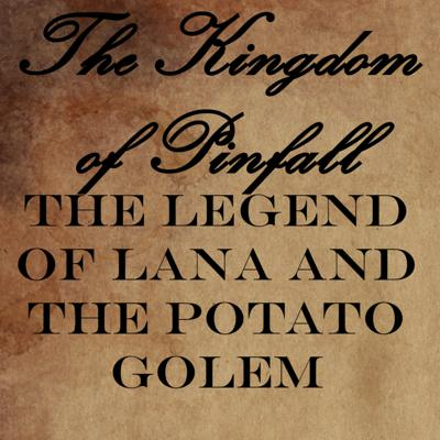 Cover art for The Legend of Lana and the Potato Golem