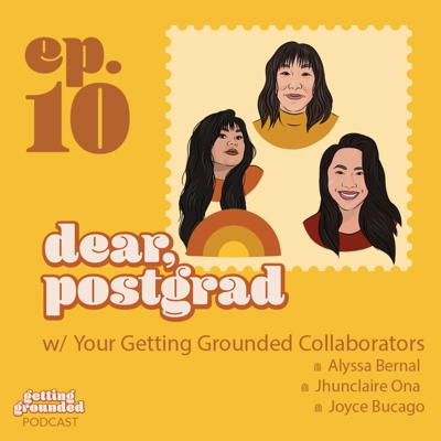 Cover art for #10 Dear Postgrads, Let's Take a Moment to Reflect on How Far We've Come w/ Us, Your Hosts! (Season Finale)