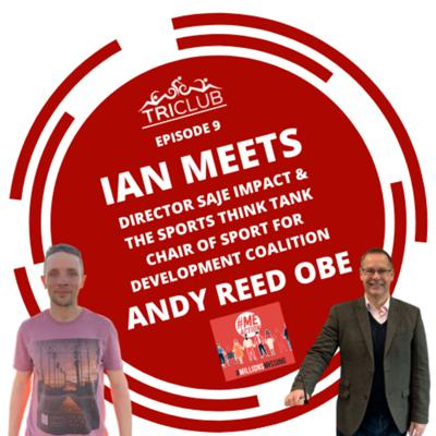 Cover art for Episode 9: Ian meets Andy Reed OBE