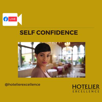 'Self Confidence' - A Hotelier's most important ability