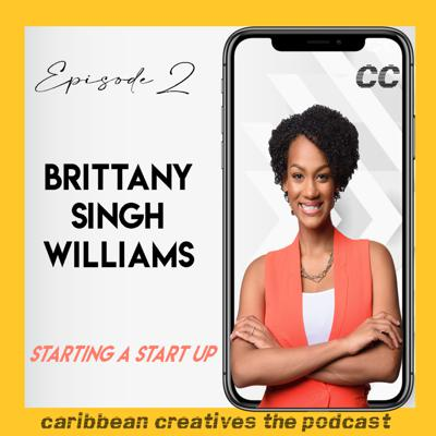 Cover art for Starting a Start Up with Brittany Singh Williams
