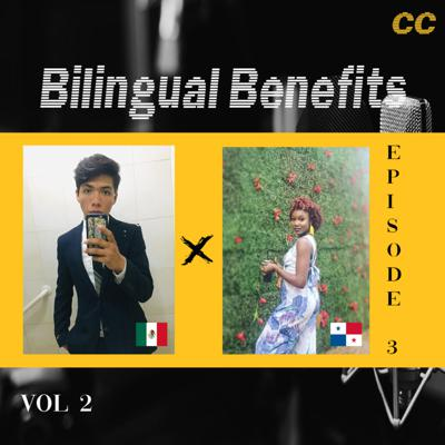 Cover art for Bilingual Benefits with Zaynah 🇯🇲🇵🇦 and Onesimo🇲🇽 (Part 2)