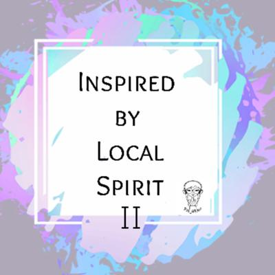 Inspired by Local Spirit II