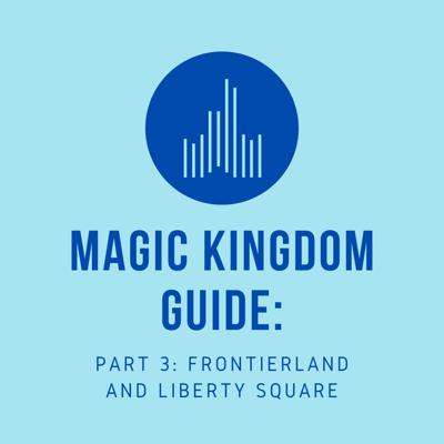 Cover art for Magic Kingdom Guide: Frontierland and Liberty Square