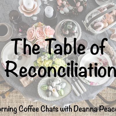 Cover art for The Table of Reconciliation: A Biblical Perspective
