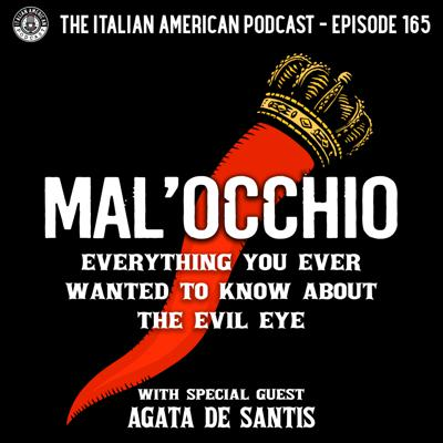 Cover art for IAP 165: Mal'Occhio -- Everything You Ever Wanted to Know About the Evil Eye with Special Guest Agata De Santis