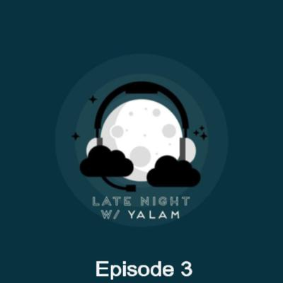 Cover art for Late Night with Yalam: G.O.M.D