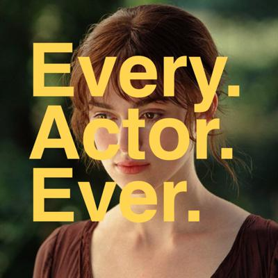 Every Actor Ever