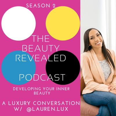 Cover art for Ep 30: @Lauren.Lux The Truth Behind Luxury