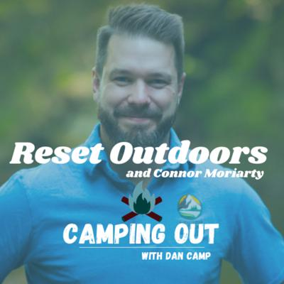 Camping Out with Dan Camp