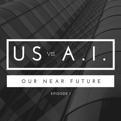 Cover art for Episode 1: Us vs. AI