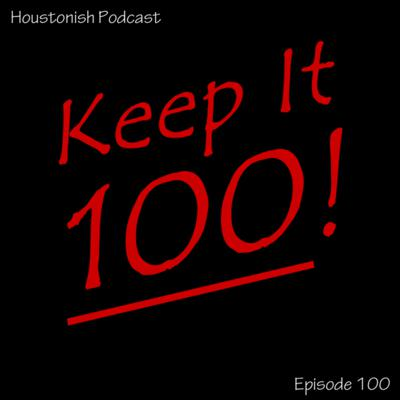 Cover art for Ep 100 - Keep it 100!