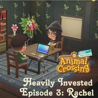 Cover art for 3. Heavily Invested: How art impacts gaming (Episode 3, Rachel)