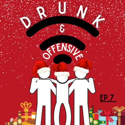 Cover art for Drunk & Offensive l Episode 7