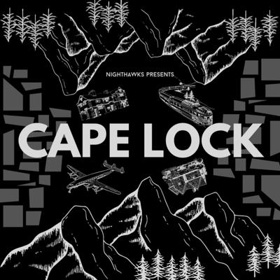 Cover art for Nighthawks Presents: Cape Lock