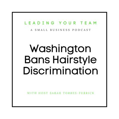 Cover art for Washington Bans Hairstyle Discrimination