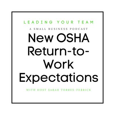 Cover art for New OSHA Return-to-Work Expectations