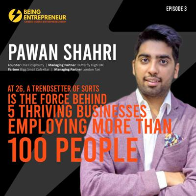 Cover art for In Conversation with Pawan Shahri, one of India's youngest Food Entrepreneur from Mumbai: At 26. a trendsetter of sorts, is the force behind 5 thriving businesses , employing more than 100 people