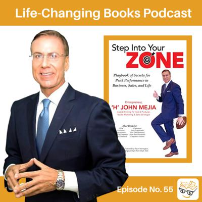 Cover art for 55. H John Mejia: Author of Step Into Your Zone