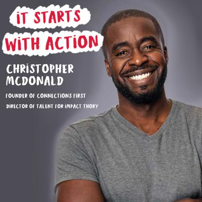 Cover art for Episode 61 - It starts with Action : Master the art of networking with Christopher McDonald