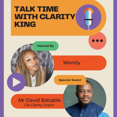 Cover art for Talk Time with Clarity King: Conversational Skills: How to navigate the social universe graciously.