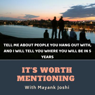 Cover art for Ep 08: Tell me about people you hang out with and I will tell you, where you will be in five years