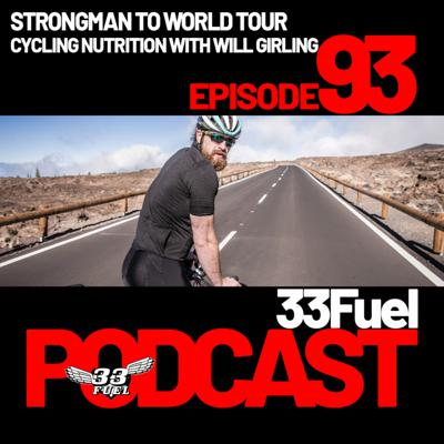 Cover art for Strongman to World Tour cycling nutrition with Will Girling