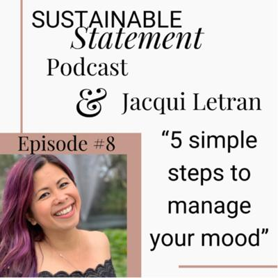 Cover art for Sustainable Statement Podcast Episode #8 With Jacqui Letran