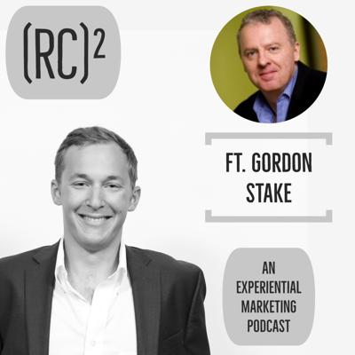 Ep.25 - Content Is King, But Experience Has To Be The Queen ft. Gordon Stake, Managing Partner @ Event Marketing Partners