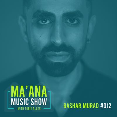 Cover art for 012 Social Media, Music Videos and Being a Palestinian Artist with Bashar Murad