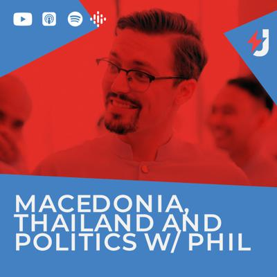 Cover art for Macedonia, Thailand and Politics w/ Phil