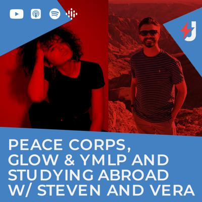 Cover art for Peace Corps, GLOW & YMLP and Studying Abroad w/ Steven and Vera