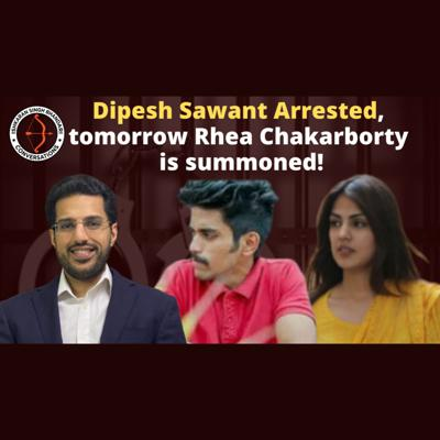 Cover art for Dipesh Sawant Arrested, tomorrow Rhea Chakarborty is summoned!