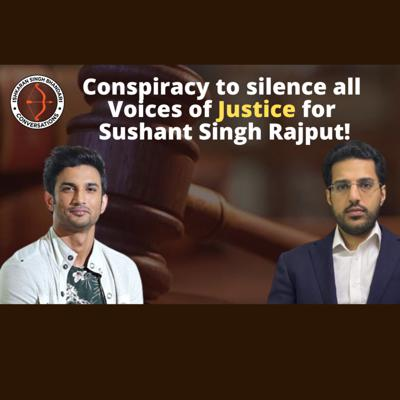 Cover art for Conspiracy to silence all Voices of Justice for Sushant Singh Rajput!