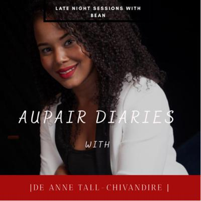 Cover art for Spilling the Beans with Bean : Aupair Diaries ft. De Anne Tall- Chivandire - Alpha Academy