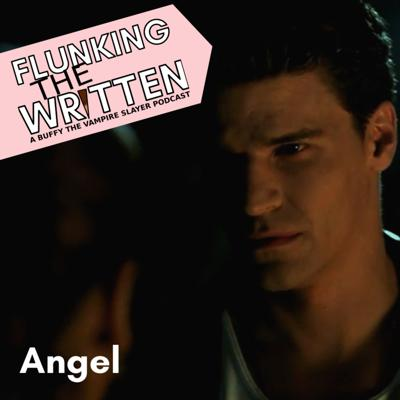 Cover art for Flunking The Written: Angel