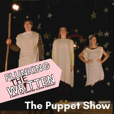 Cover art for Flunking The Written: The Puppet Shot