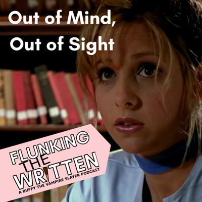 Cover art for Flunking the Written: Out of Mind, Out of Sight