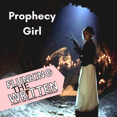 Cover art for Flunking the Written: Prophecy Girl