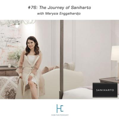 Cover art for #76 - The Journey of Saniharto with Merysia Enggalhardjo