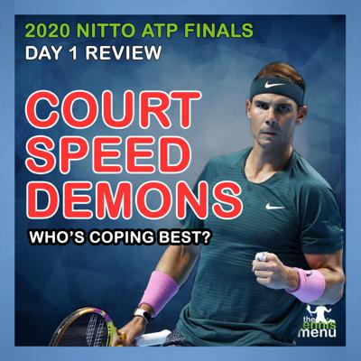 Cover art for 2020 Nitto ATP Finals   Day 1 Review   Court Speed Demons