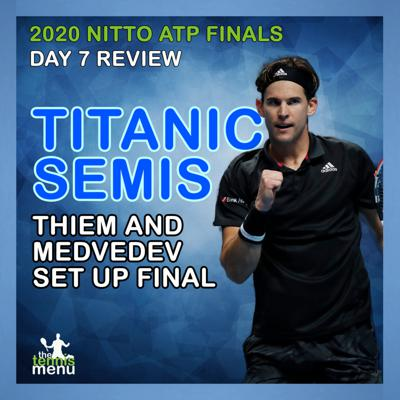 Cover art for 2020 Nitto ATP Finals   Day 7 Review   Titanic Semis