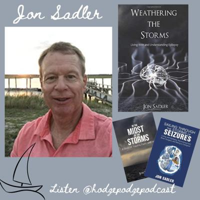 Cover art for Weathering the Storm with Jon Sadler- Epilepsy Warrior and Advocate, Author