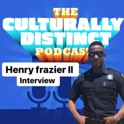 Cover art for Episode 17 | Black Trump Supporter and Police Officer | Henry Frazier ||