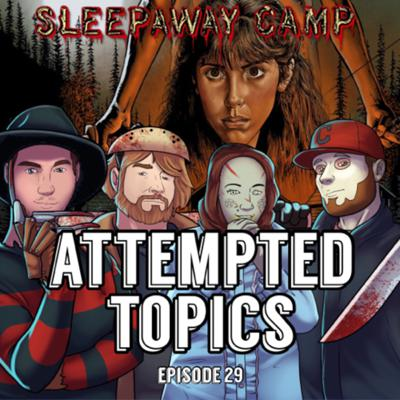 Cover art for Episode 29 - Sleepaway Camp, Dead Shoes